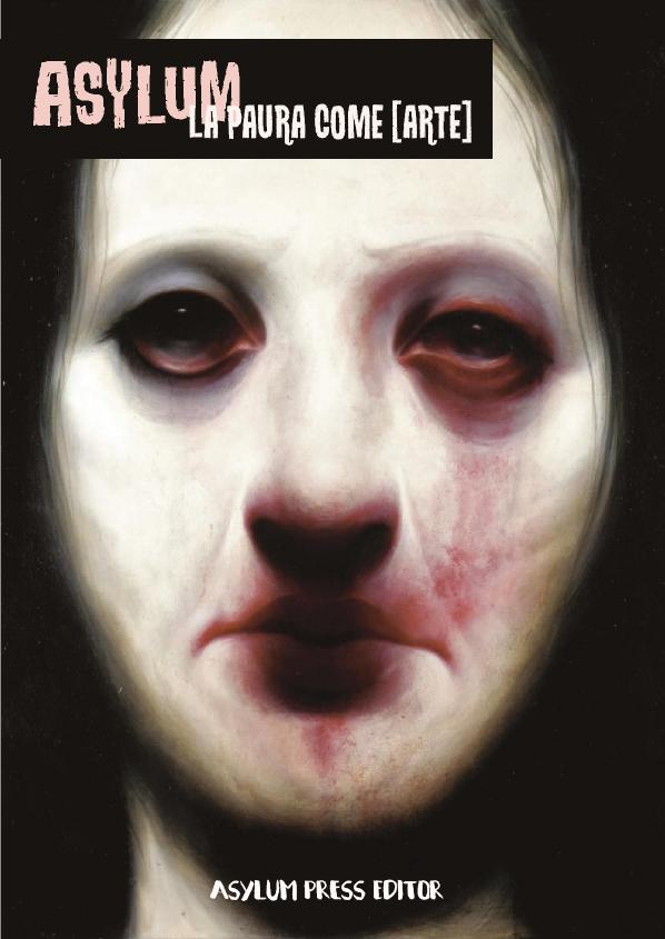 copertina Asylum - la paura come arte